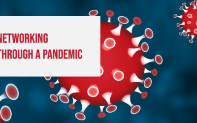 Networking Through A Pandemic